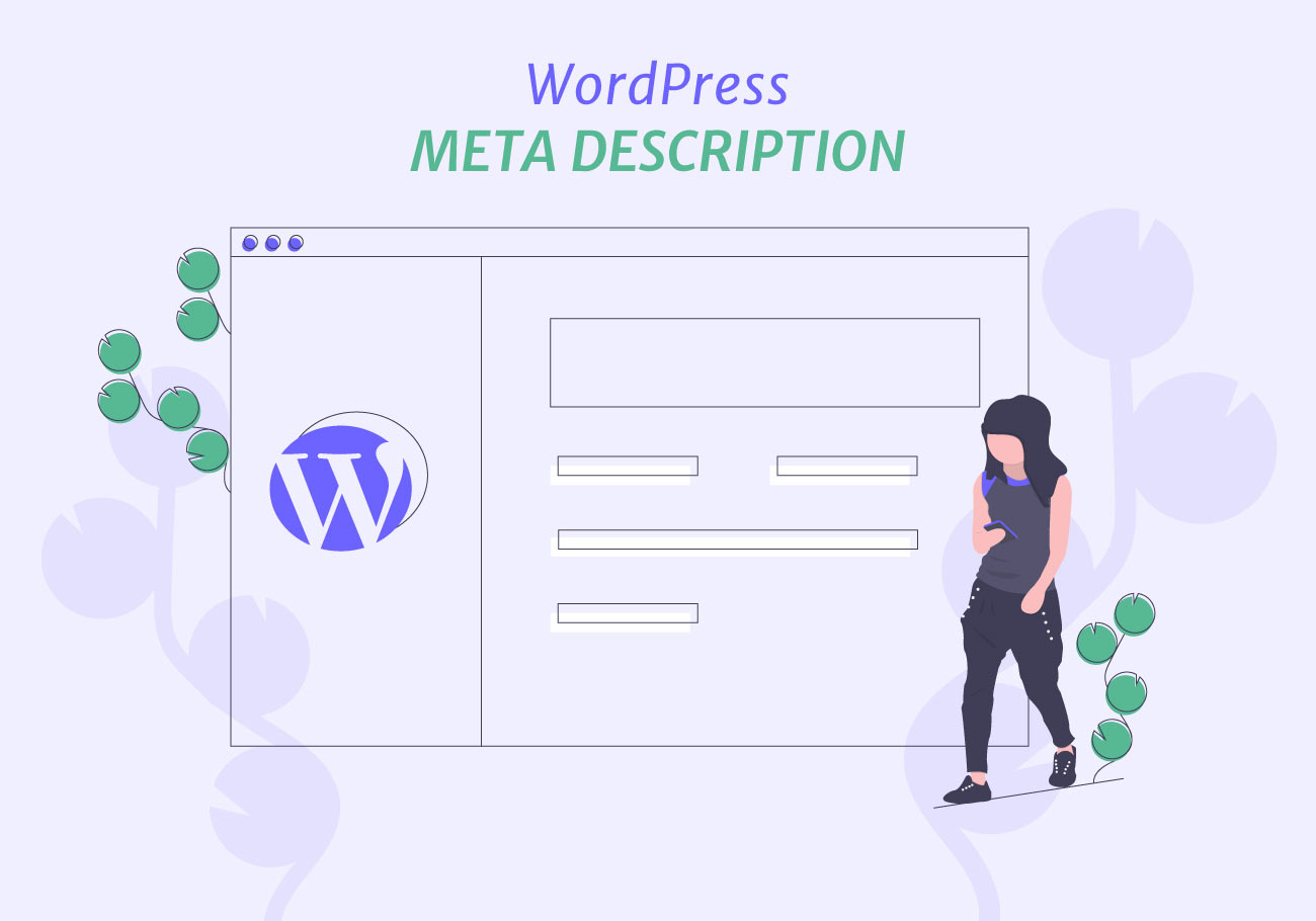 The Importance of WordPress Meta Description