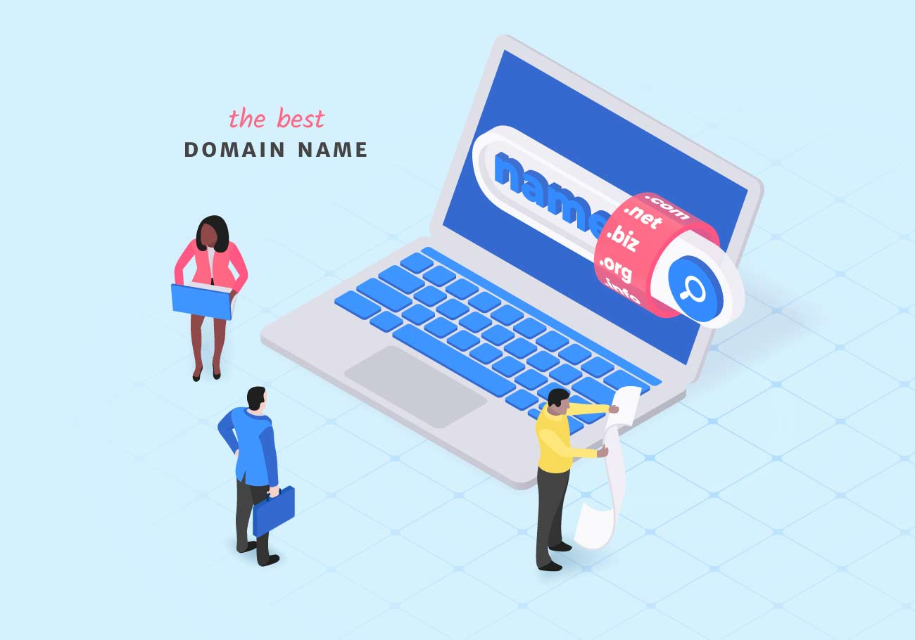 Tips for Choosing the Best Domain Name
