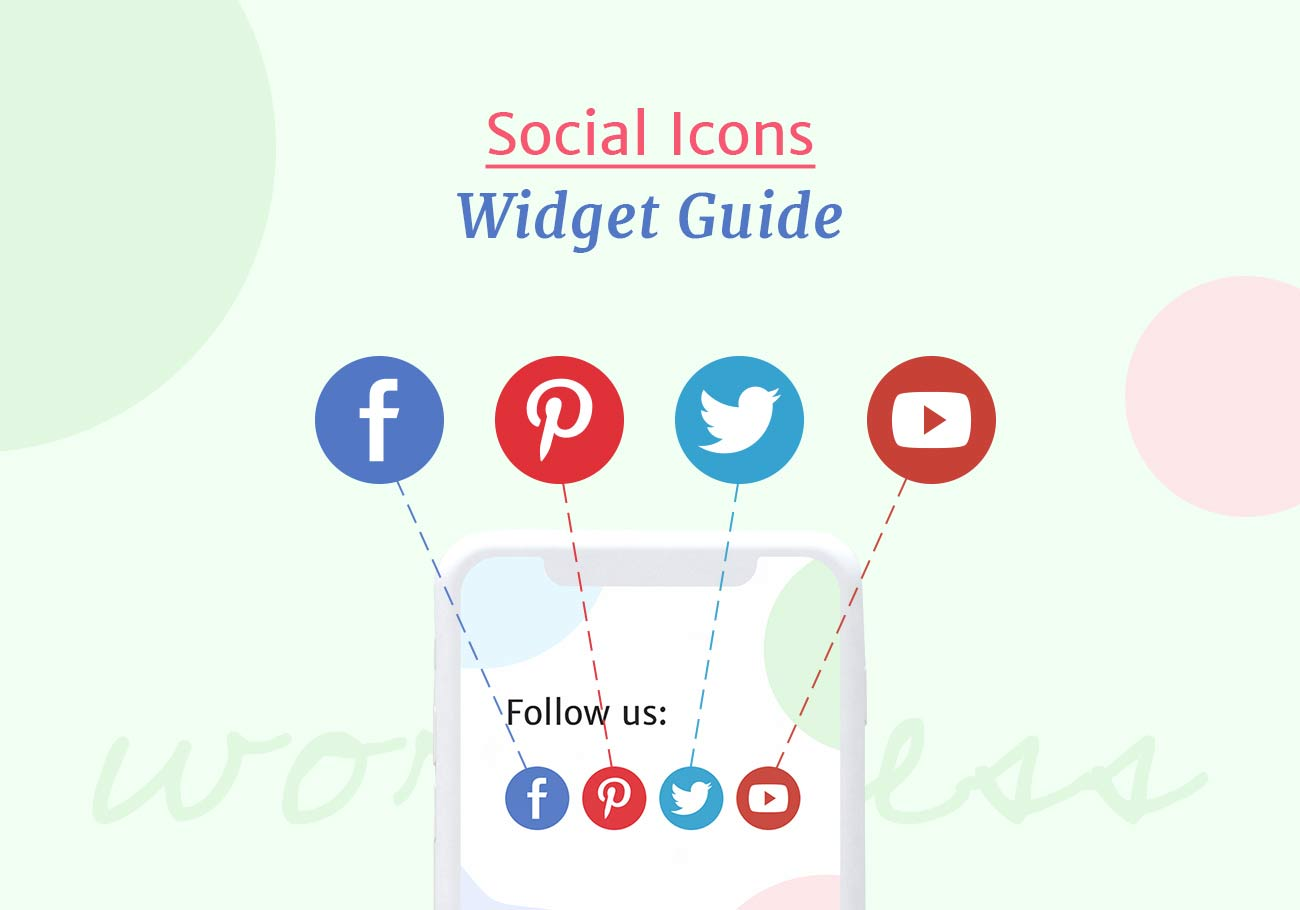 A Complete Guide to Social Icons Widget