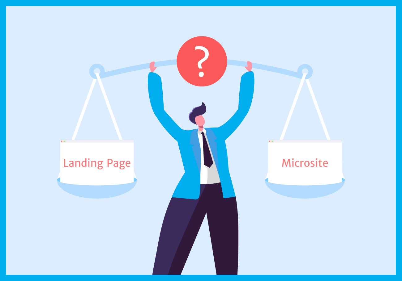 Landing Page vs Microsite - Which One Is Better
