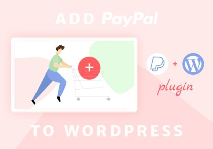 How to Add PayPal to a WordPress Website