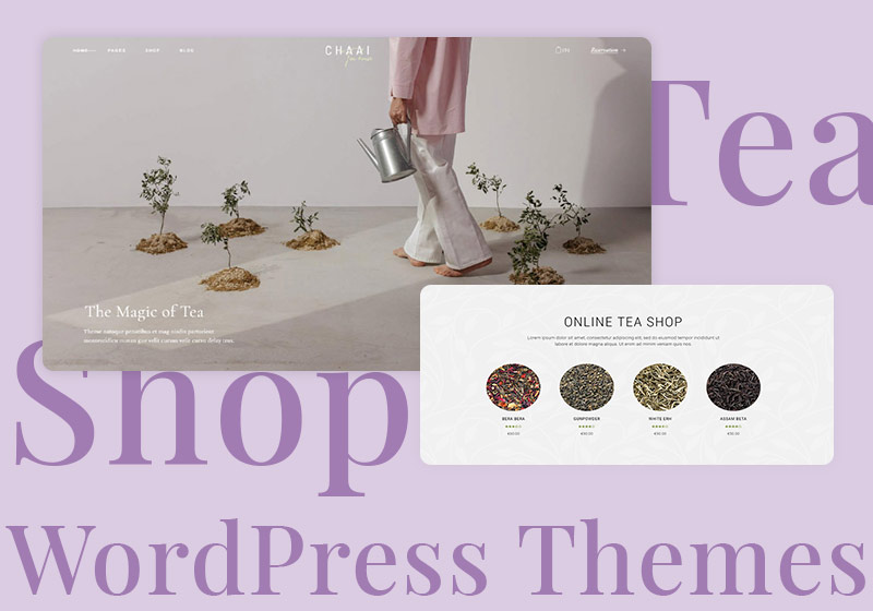 5 Amazing Tea Shop WordPress Themes for Your Business