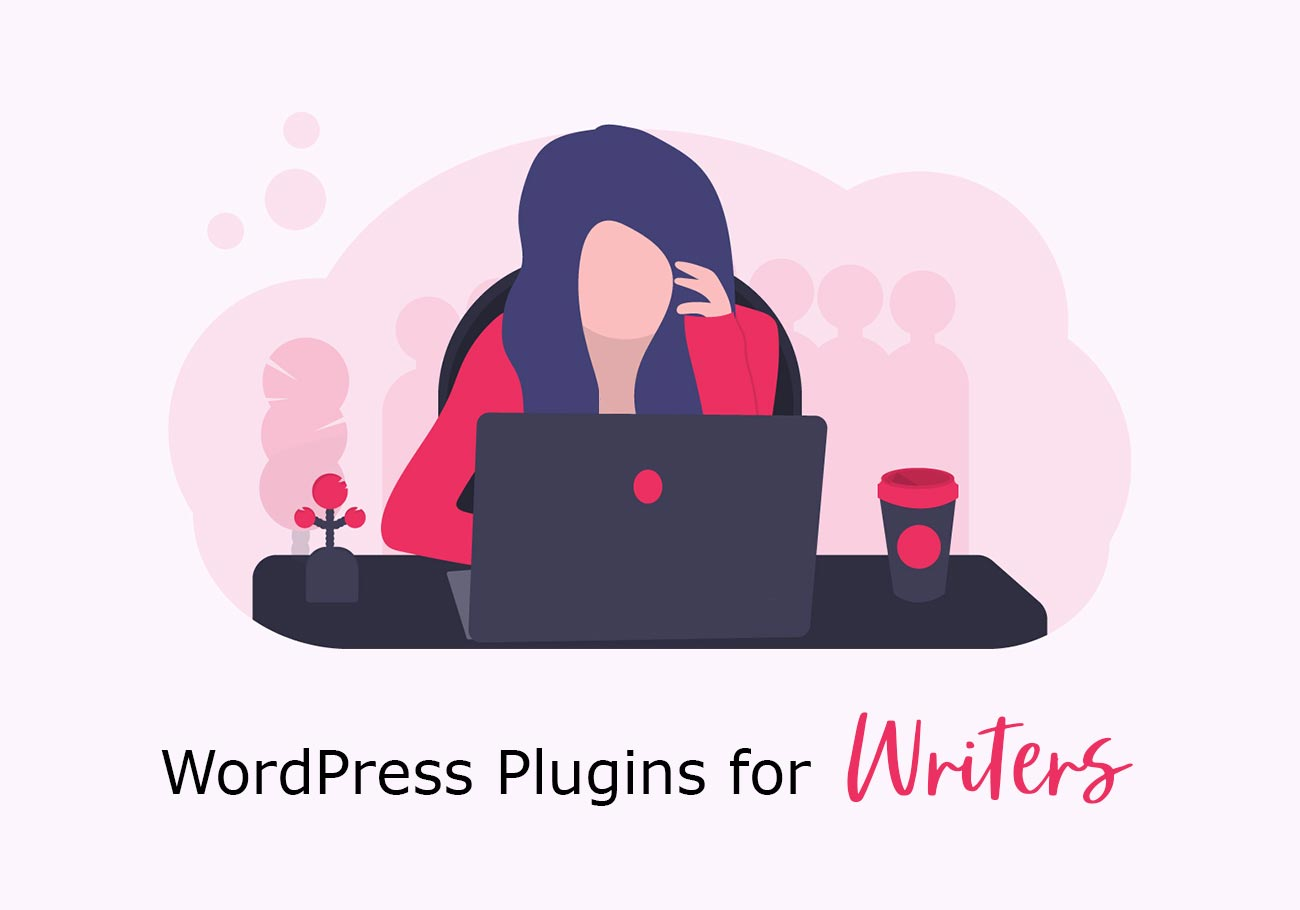 10 Essential WordPress Plugins for Writers