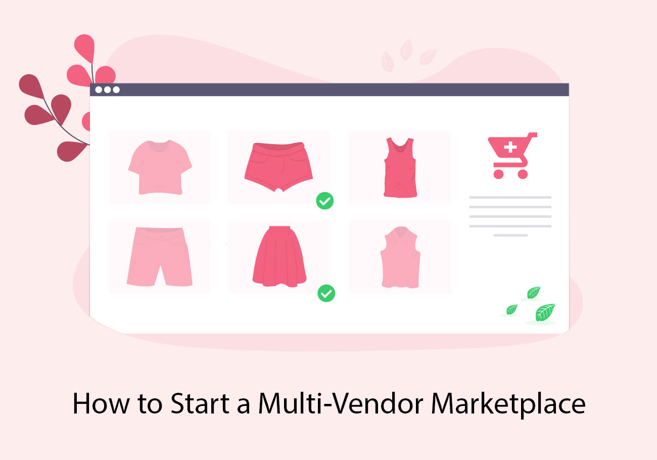 How to Start a Multi-vendor Marketplace with Dokan Plugin