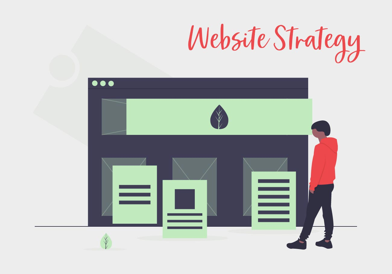 Website Strategy Should Always Include Long-Term Thinking