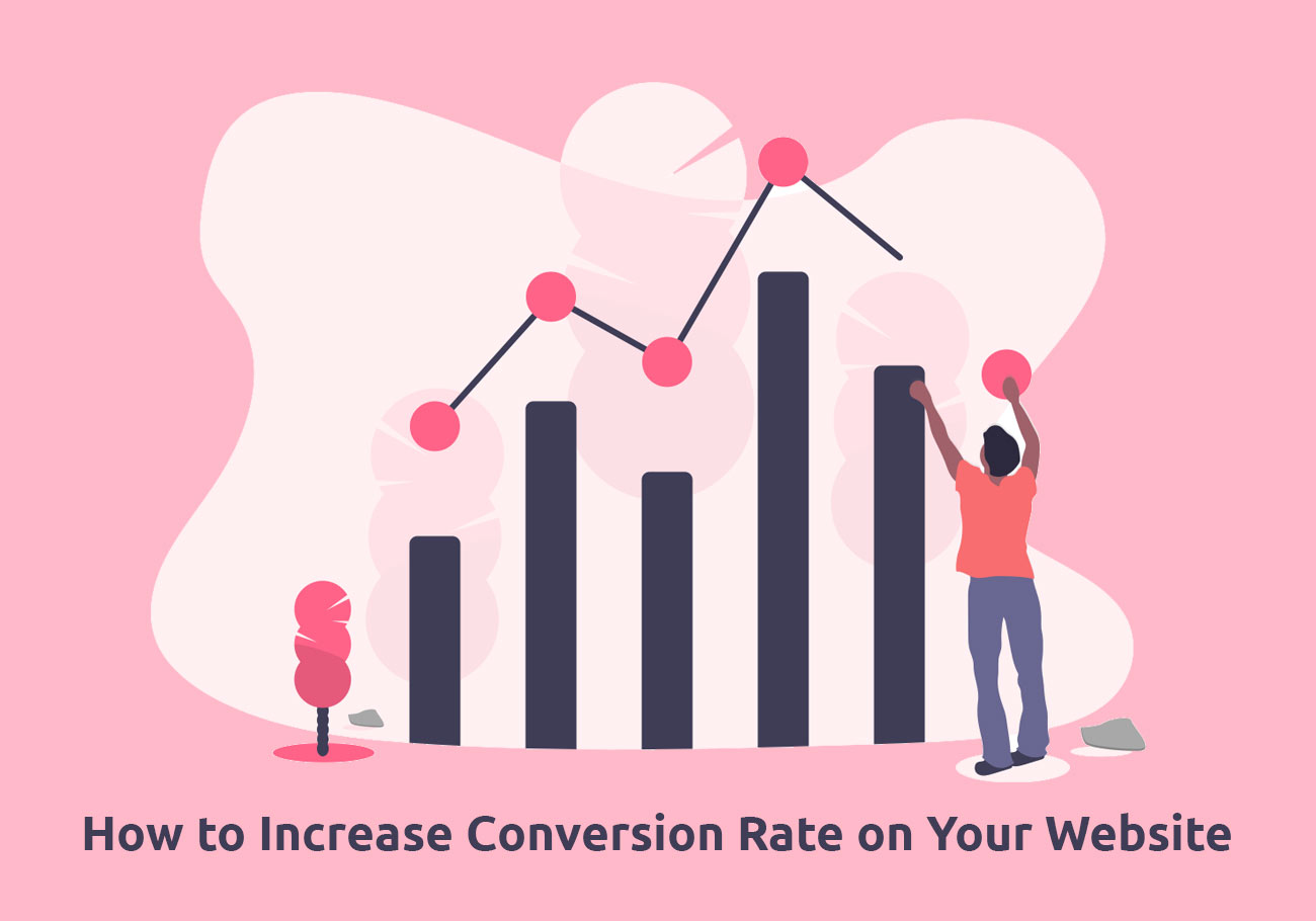 How to Increase Conversion Rate on Your Website