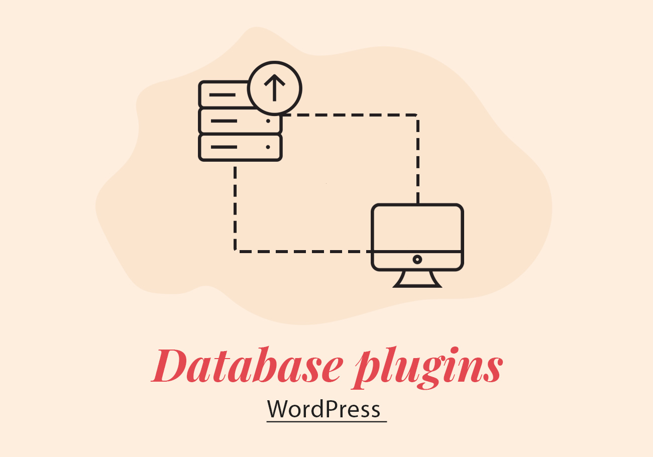 7 WordPress Database Plugins to Keep Your Data Safe and Your Website Healthy
