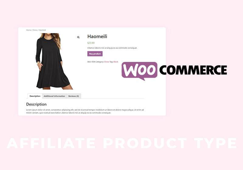 How to Create WooCommerce Affiliate Products