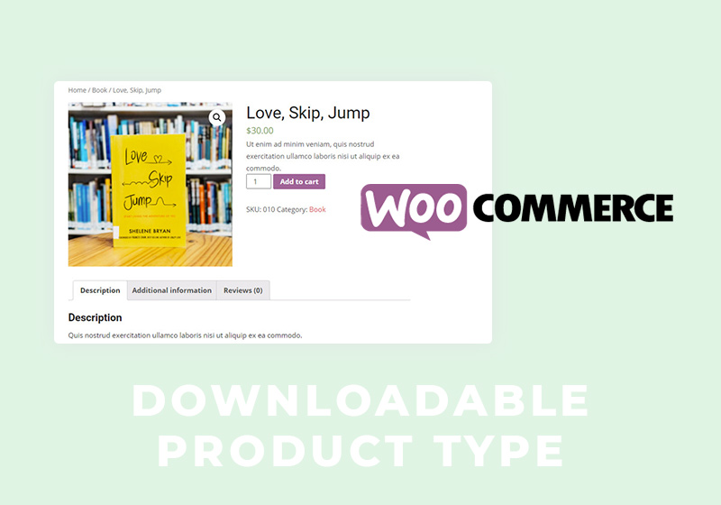 How to Create WooCommerce Downloadable Product