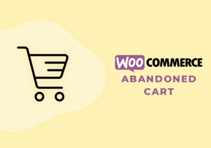 What is a WooCommerce Cart Abandonment