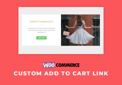 How to Set a Custom Woocommerce Add to Cart Link